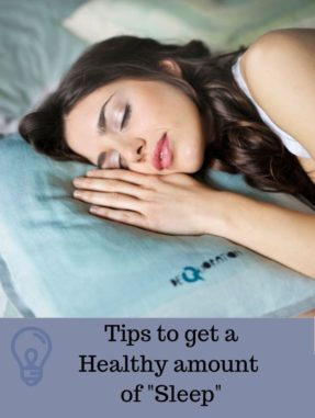 Tips to get healthy amount of sleep